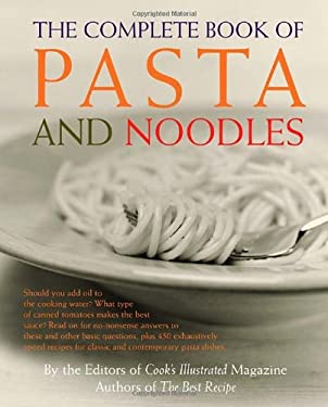 The Complete Book of Pasta and Noodles 9780609809303