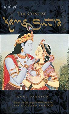 The Concise Kama Sutra: Based on the Original Translation by Sir Richard Burton 9780600599388