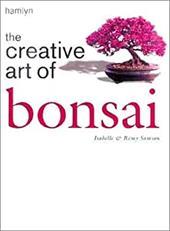 The Creative Art of Bonsai 2240383