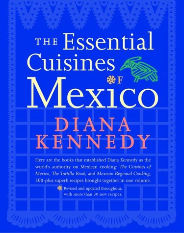 The Essential Cuisines of Mexico 9780609603550