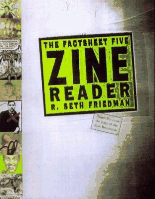 The Factsheet Five Zine Reader 9780609800010