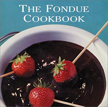 The Fondue Cookbook 9780600605171