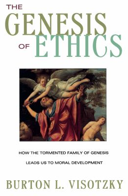 The Genesis of Ethics 9780609801673