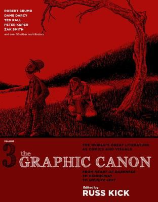 The Graphic Canon, Vol. 3: From Heart of Darkness to Hemingway to Infinite Jest 9780606264150