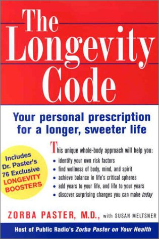 Longevity Code : Your Personal Prescription for a Longer, Sweeter Life