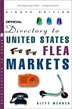 The Official Directory to U.S. Flea Markets Eighth Edition 9780609809228