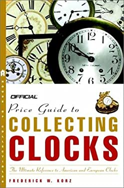 The Official Price Guide to Clocks 9780609809730