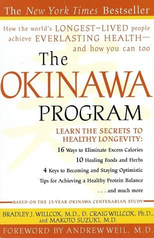The Okinawa Program: How the World's Longest-Lived People Achieve Everlasting Health--And How You Can Too 9780609807507