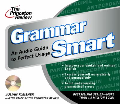 The Princeton Review Grammar Smart CD: An Audio Guide to Perfect Usage 9780609811122