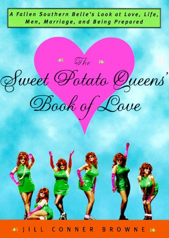 The Sweet Potato Queens' Book of Love 9780609804131