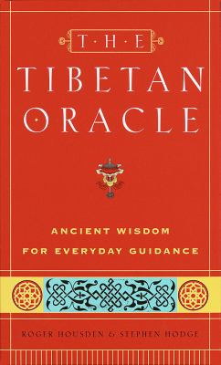 The Tibetan Oracle: Ancient Wisdom for Everyday Guidance [With * and Pouch] 9780609601648