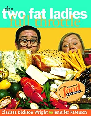 Two Fat Ladies Full Throttle 9780609604236