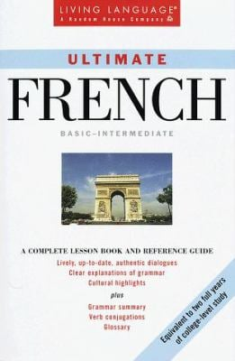 Ultimate French: Basic - Intermediate: Book 9780609802564