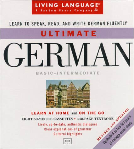 Ultimate German: Basic-Intermediate Cassette Program [With 448 Page Book] 9780609607602