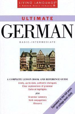 Ultimate German: Basic - Intermediate: Book 9780609802502