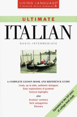 Ultimate Italian: Basic - Intermediate: Book 9780609802571