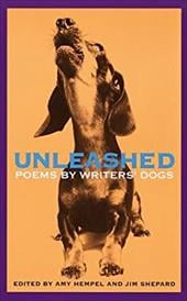Unleashed: Poems by Writers' Dogs 2273225