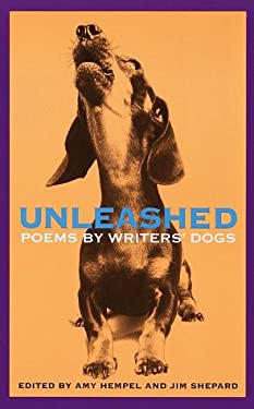 Unleashed: Poems by Writers' Dogs 9780609803790