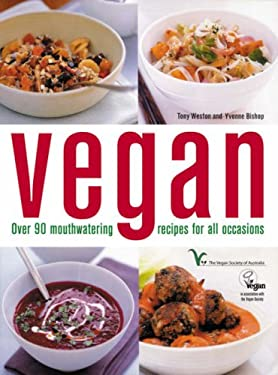 Vegan Cookbook: Over 90 Mouthwatering Recipes for All Occasions