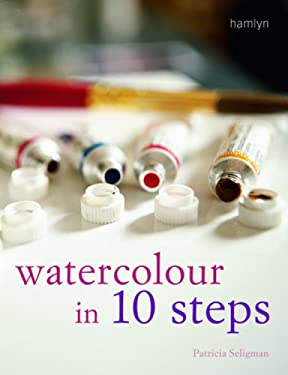 Watercolour in 10 Steps 9780600613701