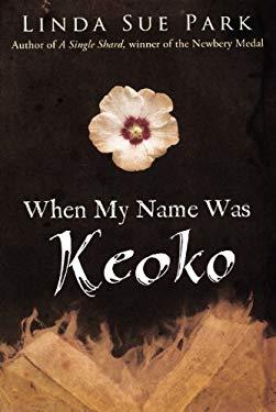 When My Name Was Keoko 9780606247160