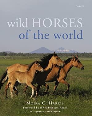 Wild Horses of the World 9780600618133