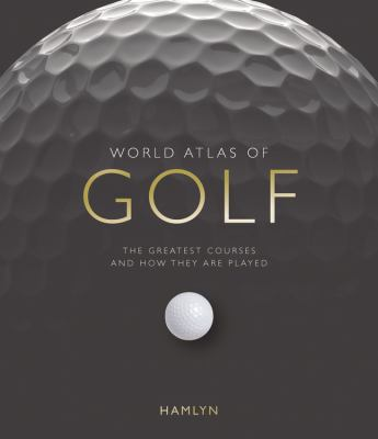 World Atlas of Golf Mini 9780600625186