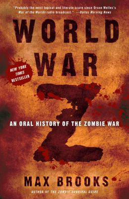 World War Z: An Oral History of the Zombie War 9780606116169
