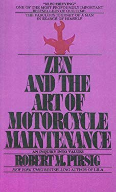 Zen and the Art of Motorcycle Maintenance: An Inquiry Into Values 9780606039604