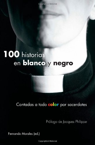 100 Historias En Blanco y Negro