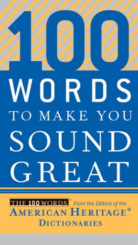 100 Words to Make You Sound Great 9780618883103