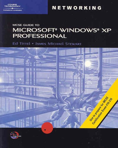 70-270: MCSE Guide to Microsoft Windows XP Professional [With CDROM] 9780619120313