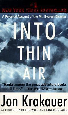 Into Thin Air: A Personal Account of the Mount Everest Disaster 9780613066167