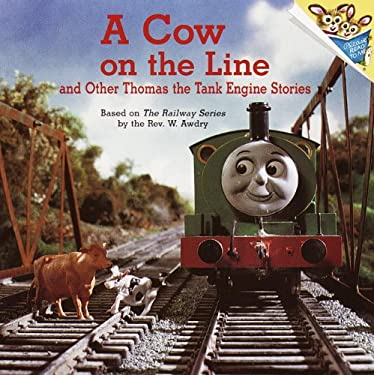 A Cow on the Line and Other Thomas the Tank Engine Stories 9780613845236