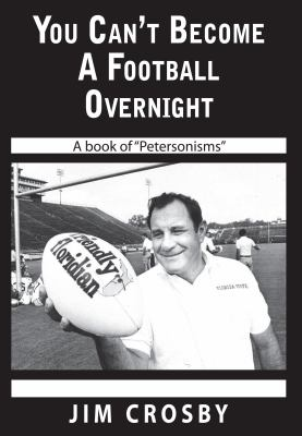 You Can't Become a Football Overnight 9780615232850