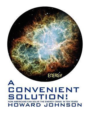 A Convenient Solution 9780615289946
