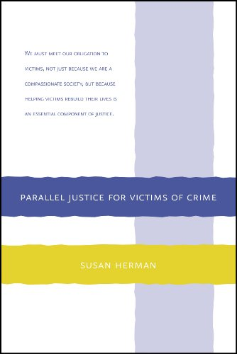 Parallel Justice for Victims of Crime 9780615326108