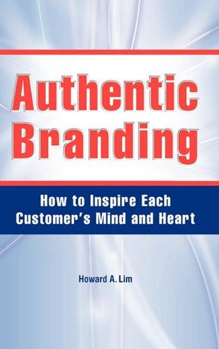 Authentic Branding 9780615345468
