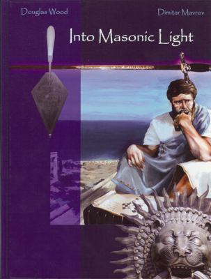 Into Masonic Light 9780615356990