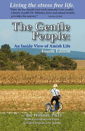 The Gentle People: An Inside View of Amish Life 9780615361222