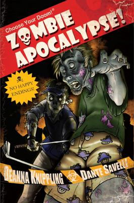 Choose Your Doom! Zombie Apocalypse! 9780615389219