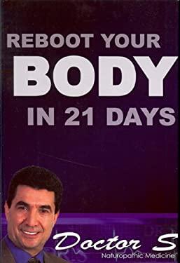 Reboot Your Body: 21-Day Detox Program 9780615395418