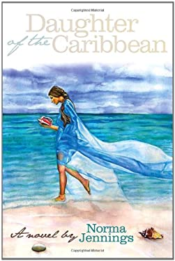 Daughter of the Caribbean 9780615420110