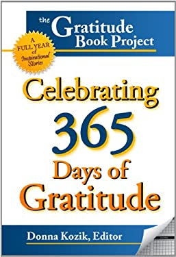 The Gratitude Book Project: Celebrating 365 Days of Gratitude 9780615423548