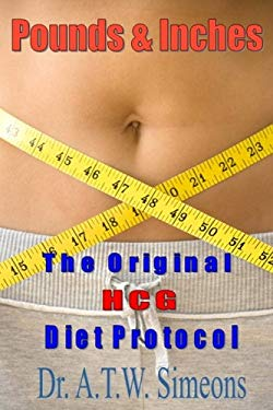 Pounds & Inches: A New Approach to Obesity 9780615427553