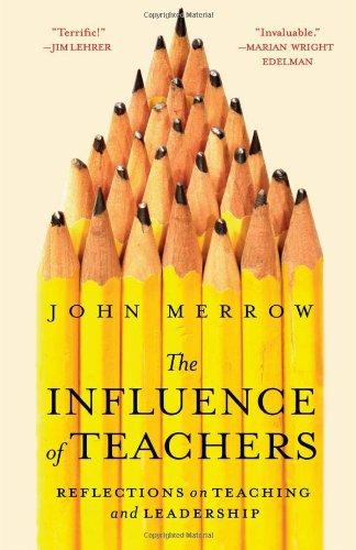 The Influence of Teachers 9780615431727