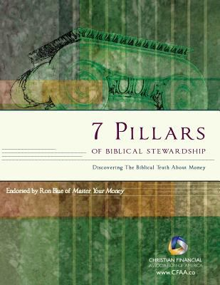 7 Pillars of Biblical Stewardship, Student Guide 9780615432106