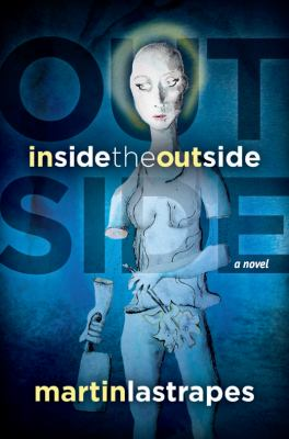 Inside the Outside 9780615440293