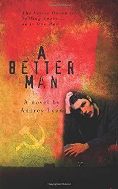 A Better Man 9780615449685