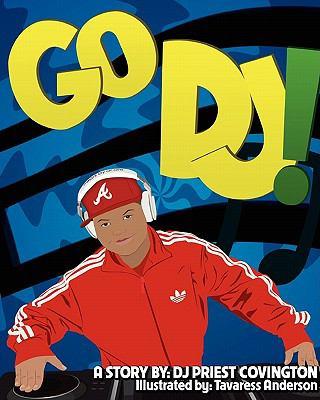 Go DJ 9780615450957